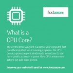 What is a CPU core?