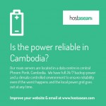Is the power reliable in Cambodia?